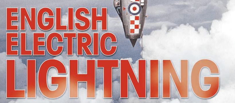 Aviation Classics: English Electric Lightning