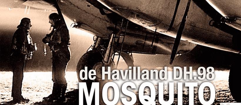 Aviation Classics: de Havilland Mosquito